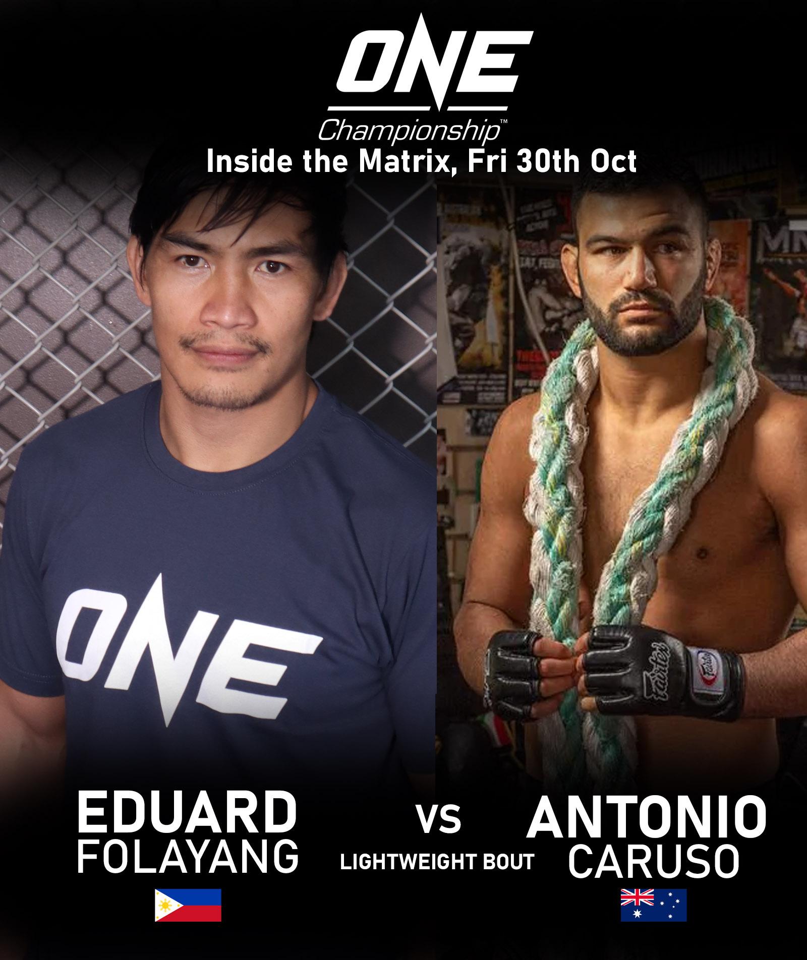 ONE CHAMPIONSHIP: Eduard Folayang vs. Antonio Caruso