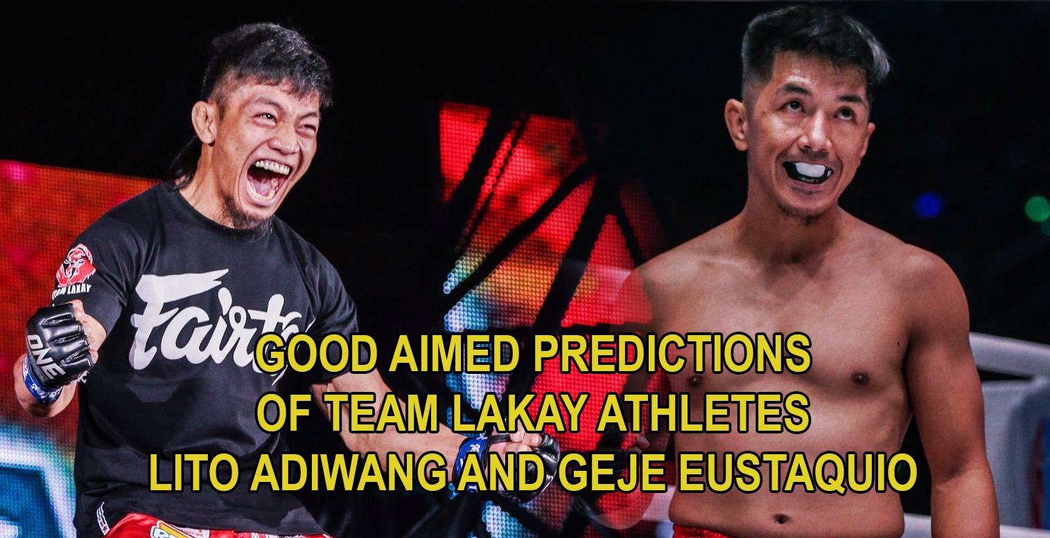 Good Aimed Predictions of Team Lakay Athletes Adiwang and Eustaquio