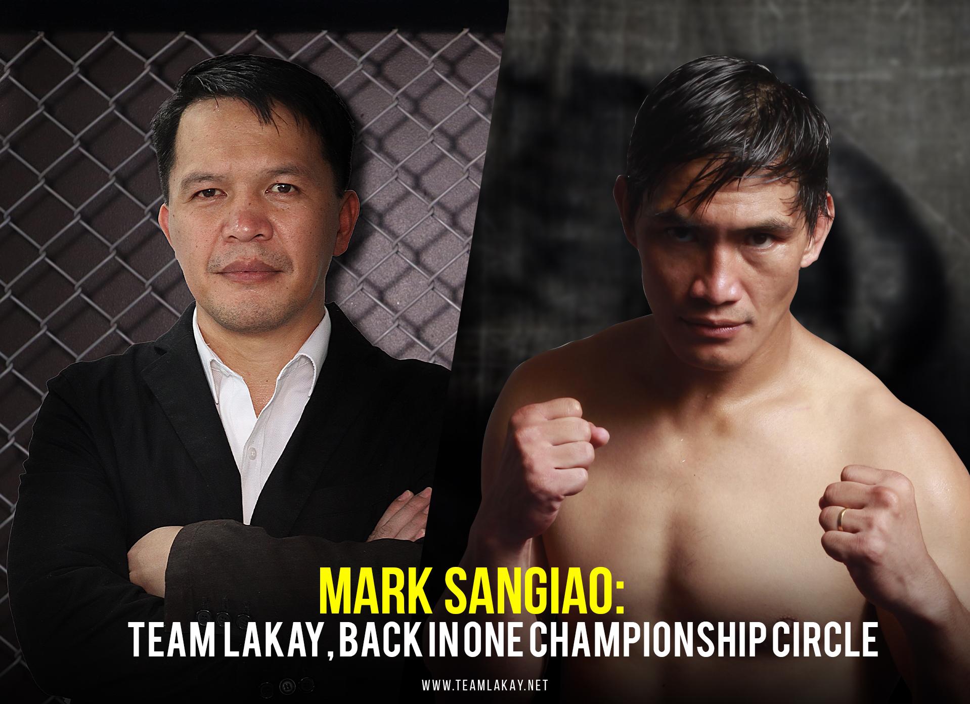 MARK SANGIAO: Team Lakay back in ONE Championship Circle!